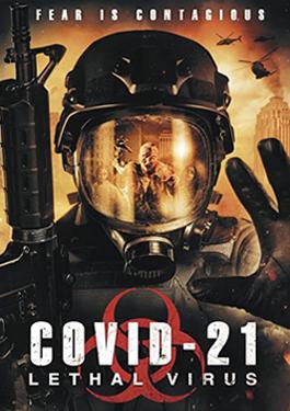 ดูหนังออนไลน์ COVID 21 Lethal Virus (2021) เสียงชัด HD เต็มเรื่อง