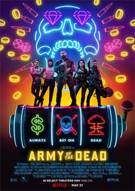 Army of the Dead (2021) แผลปล้นซอมบี้เดือด